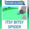 STV - The Itsy Bitsy Spider